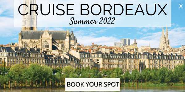 Cruise Bordeaux - Summer 2022 - Book your Spot